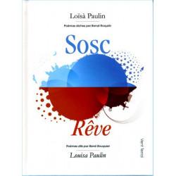 Sosc / Rêve (bil) - Louisa Paulin