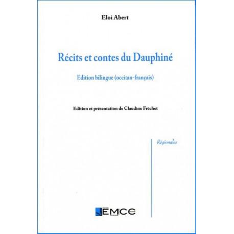 Récits et contes du Dauphiné (bil) - E. Abert