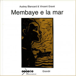 Membaye e la mar - A. Blancard, V. Gravé