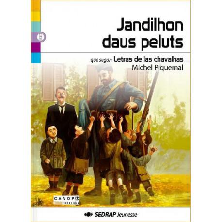 Jandilhon daus peluts (lm) - Michel Piquemal