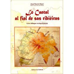 Lo Cantal... sas ribièiras (bil) - G. M. Maury