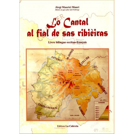 Lo Cantal al fial de sas ribièiras - G. M. Maury
