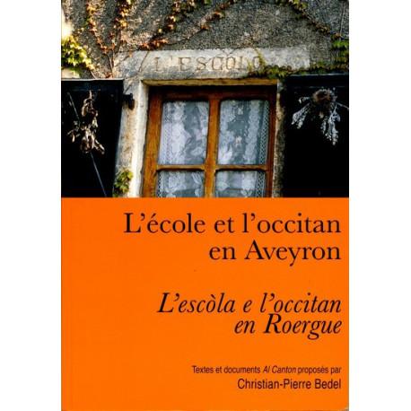 L'école et l'occitan en Aveyron (bil) - Collectif