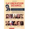 La Libération désirée - Manuel Rispal