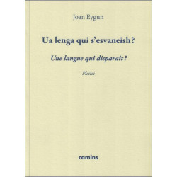 Une langue qui disparaît ? - Jean Eygun