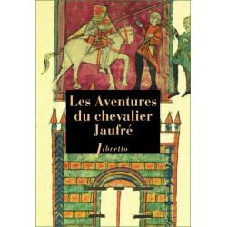Les Aventures du Chevalier Jaufré (fr) - anonyme