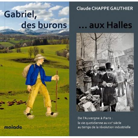 Gabriel, des buronsaux Halles - C. Chappe-Gauthier