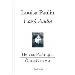 Oeuvre poétique (bil) - Louise Paulin