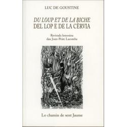 Du loup et de la biche - L. de Goustine, J.-P. Lacombe