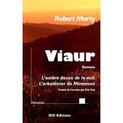 Viaur : l'Ombre douce..., L'Arbalétrier... - R. Marty