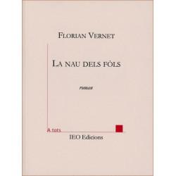 La Nau dels fòls - Florian Vernet