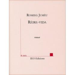 Rèire-vida - Romieg Jumèu