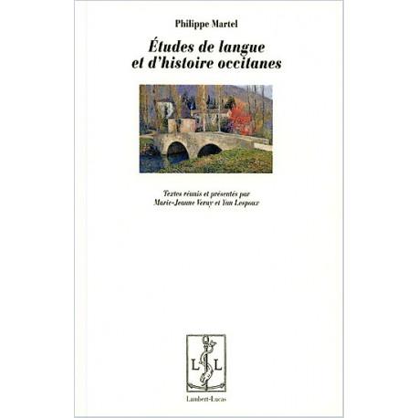 Etudes de langue et d'histoire occitane - Ph. Martel