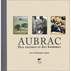 Aubrac, des racines... - J.-D. Lajoux