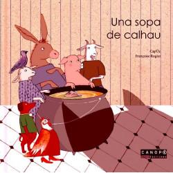Una sopa de calhau (lm + CD) - Cap'oc, F. Rogier