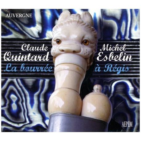 M. Esbelin, C. Quintard - La Bourrée à Régis -