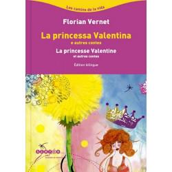 La Princesse Valentine (bil + CD) - F. Vernet