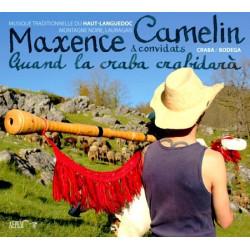Maxence Camelin - Quand la craba crabidarà