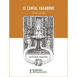 Le Cantal vagabond - J.-P. Barbe, J. Dulieu