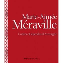 Contes et légendes d'Auvergne - M.-A. Méraville