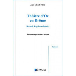 Théâtre d'oc en Drôme - J.-C. Rixte