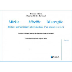 Mirèio, Mireille, Muereglie (tril) - F. Mistral