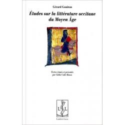 Etudes sur la littérature occitane - G. Gouiran