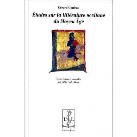Etudes sur la littérature occcitane - G. Gouiran