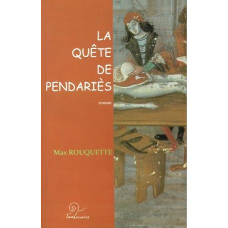 La Quête de Pendariès - Max Rouquette