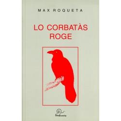 Lo Corbatàs roge - Max Rouquette