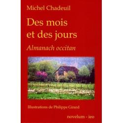 Des mois et des jours - Michel Chadeuil