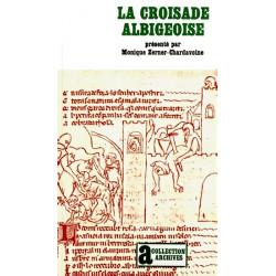 La Croisade albigeoise - M. Zerner-Chardavoine