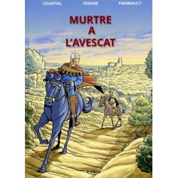 Murtre a l'avescat - Courtial, Vergne, Faribeault
