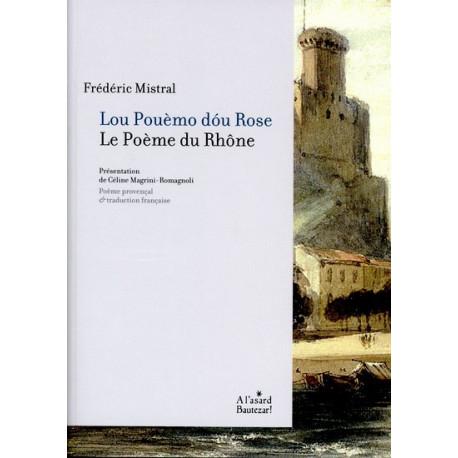 Lou Pouèmo dou Rose (bil) - F. Mistral