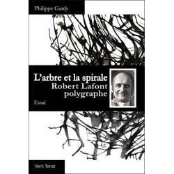 L'arbre et la spirale : R. Lafont - Ph. Gardy