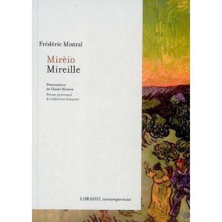 Mirèio / Mireille - Frédéric Mistral