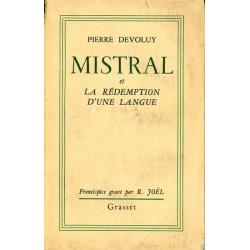 Mistral, la rédemption... - Pierre Dévoluy
