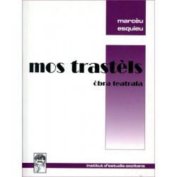 Mos trastèls - Marceau Esquieu
