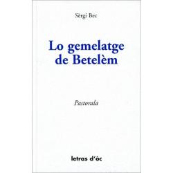 Lo Gelmelatge de Betelèm - Sèrgi Bec