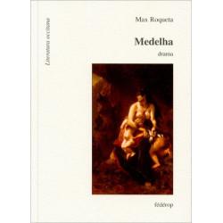 Medelha - Max Rouquette