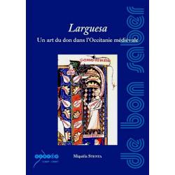 Larguesa - Miquèla Stenta