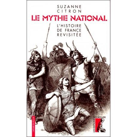 Le Mythe national - Suzanne Citron