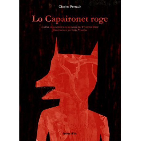 Lo Capaironet roge - C. Perrault, F. Fijac