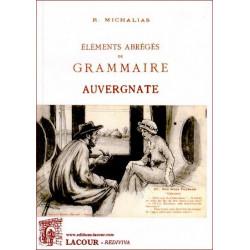 Grammaire auvergnate - R. Michalias