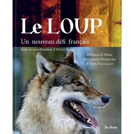 Le Loup, un nouveau défi - H. Boyac coord.