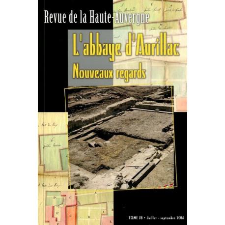 L'abbaye d'Aurillac nouveaux... - Collectif
