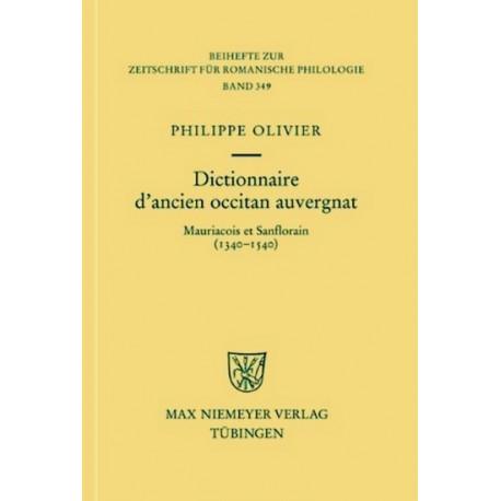 Dictionnaire d'ancien occitan auvergnat  - P. Olivier