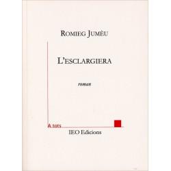L'esclargiera - Romieg Jumèu