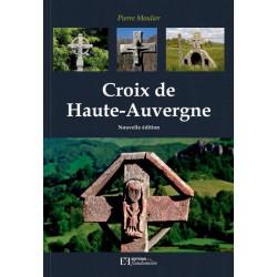 Croix de Haute-Auvergne n. éd. - P. Moulier