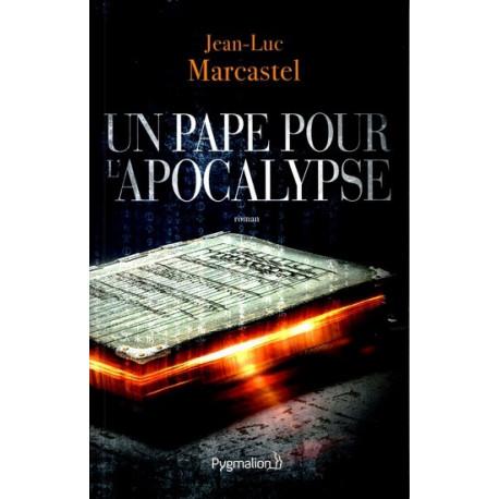 Un pape pour l'apocalypse - J. L. Marcastel